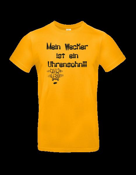 """T-Shirt """"Mein Wecker ist ein Uhrensohn"""""""