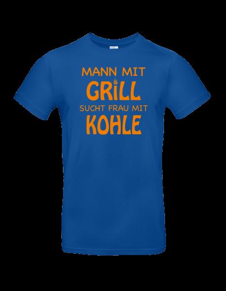 """T-Shirt """"Mann mit Grill sucht Frau mit Kohle"""""""