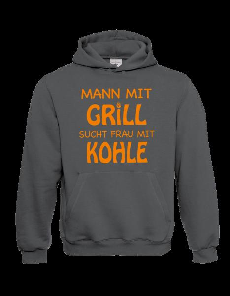 """Hoodie """"Mann mit Grill sucht Frau mit Kohle"""""""